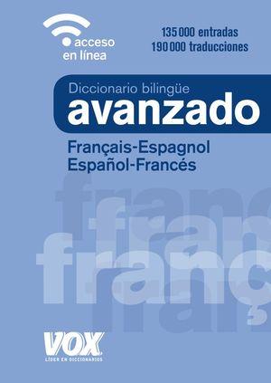 DICCIONARIO AVANZADO FRANÇAIS-ESPAGNOL / ESPAÑOL-FRANCES