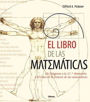 EL LIBRO DE LAS MATEMATICAS DE PITAGORAS A LA 57 DIMENSION