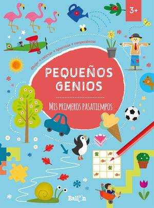 PEQUEÑOS GENIOS. MIS PRIMEROS PASATIEMPOS +3