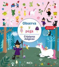 OBSERVA Y PEGA CRIATURAS MAGICAS