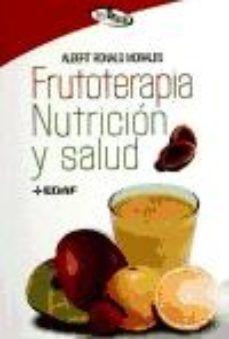 FRUTOTERAPIA NUTRICION Y SALUD