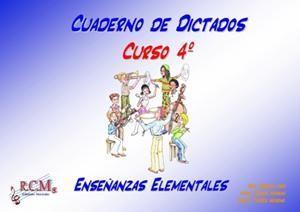 CUADERNO DE DICTADOS 4 ENSEÑANZAS ELEMENTALES RCM